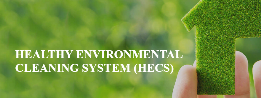 Healthy Environmental Cleaning System