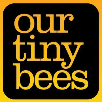 Our Tiny Bees