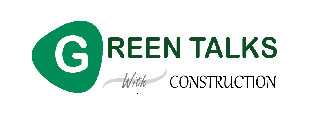 Green Talks with Construction – Malaysia