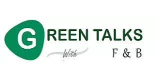 Green Talks with F & B