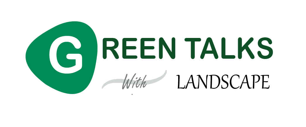 Green Talks with Landscaping